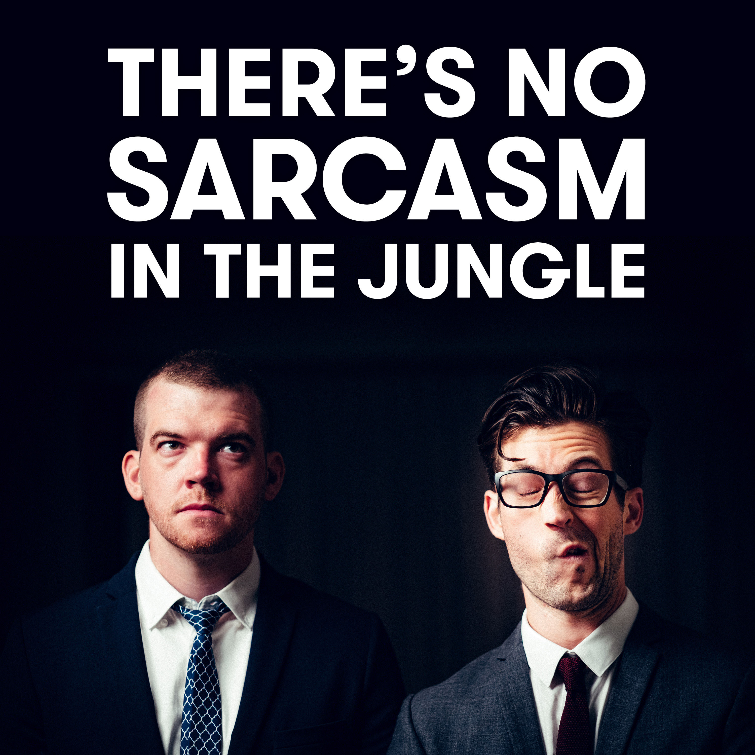 There's No Sarcasm In The Jungle